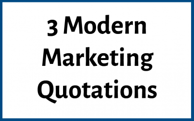 3 Modern Marketing Quotations From Casual Interviews