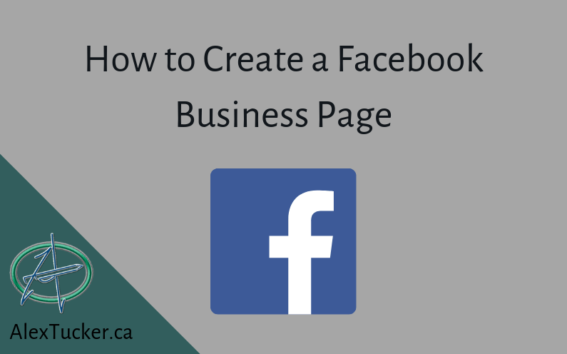 How to Create a Facebook Business Page: Digital Marketing 101