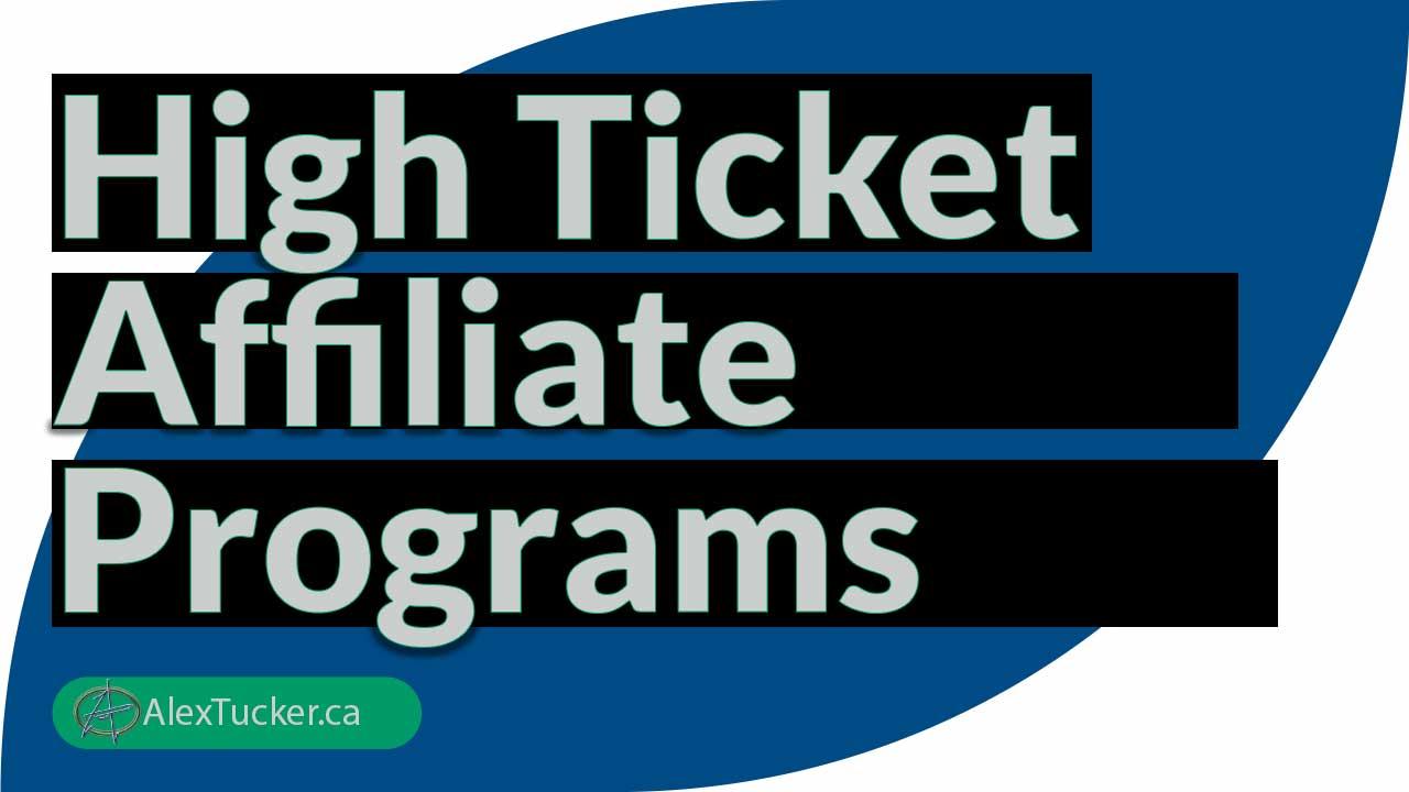 best high ticket affiliate marketing programs