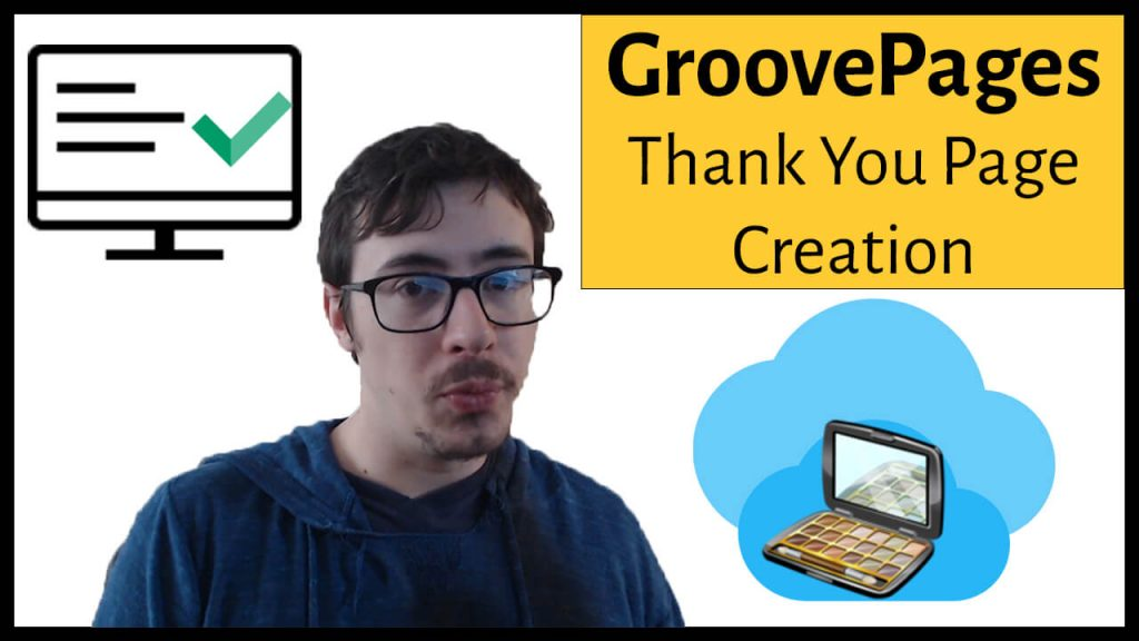 create a thank you page groovepages groovefunnels review