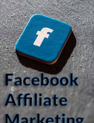 facebook affiliate marketing how to sell without paid ads