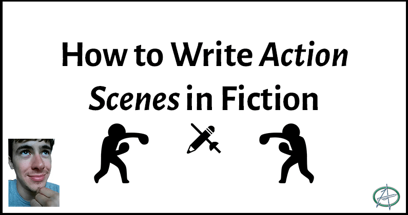 how to write action scenes in fiction
