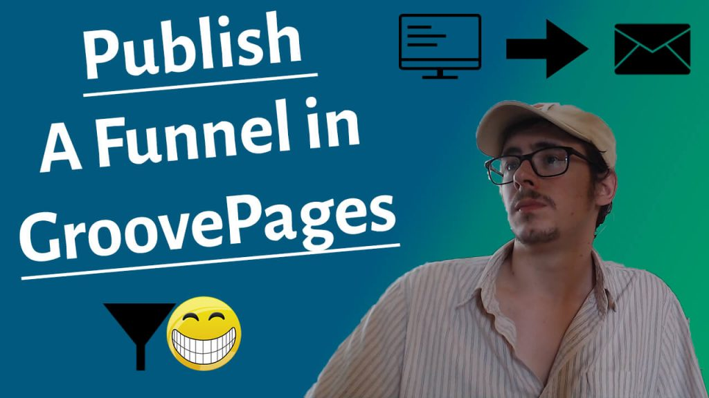 publish a funnel to a groovepages subdomain groovefunnels